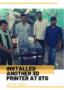 3D Printer installed at IIT Guwahati